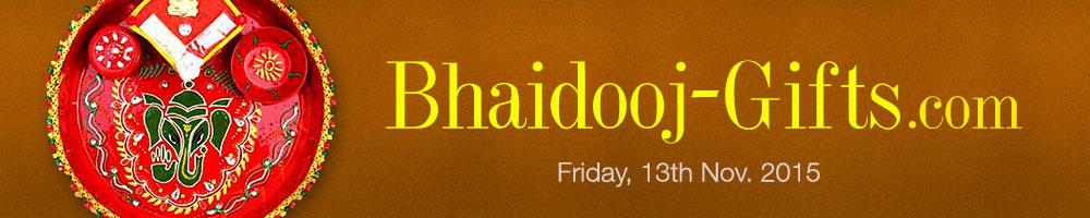 Bhaidooj Gifts